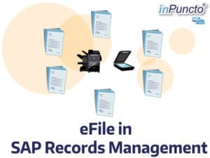 SAP records management scanning in eFiles