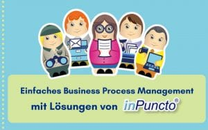 Business Process Management with inPuncto solutions