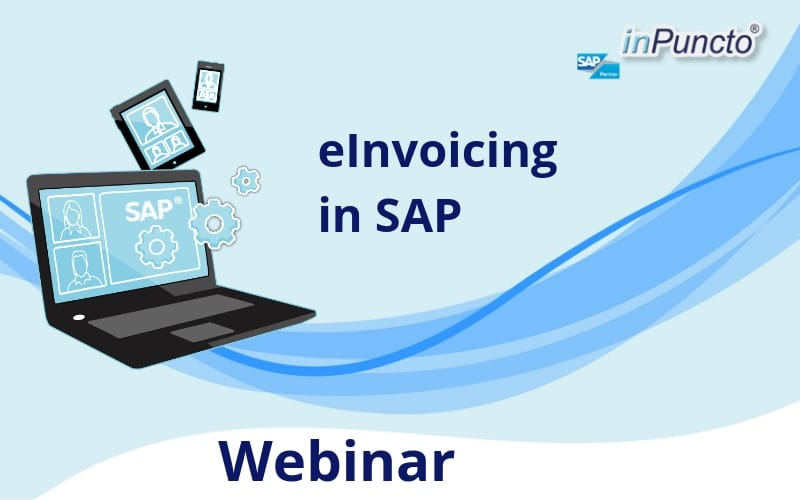 Live Webinar: eInvoicing in SAP: creation of different electronic invoice formats, sending and processing