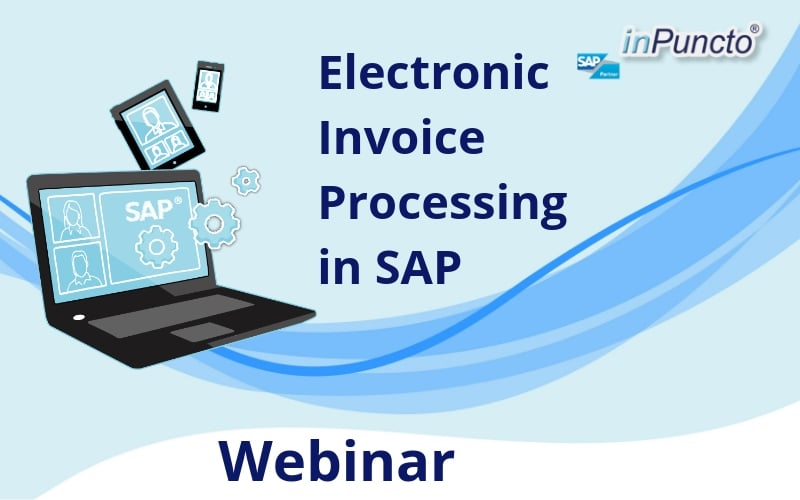 Register NOW: Electronic invoice processing in SAP