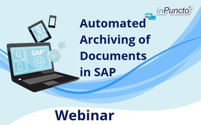 Live Webinar: SAP Data Archiving Tools and Solutions for seamless integration of Documents and Records
