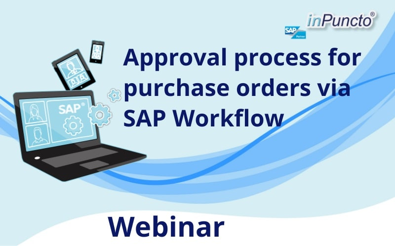 Live Webinar: Efficient approval processes for purchase orders via SAP Workflow