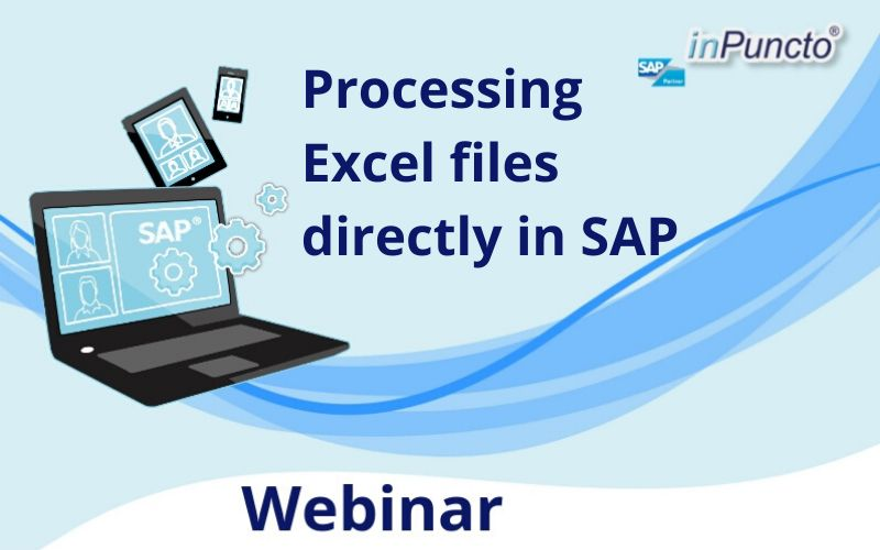 Live Webinar: Process Excel files directly with SAP
