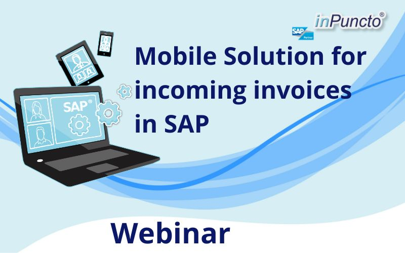 FREE Webinar: Mobile Solution for incoming invoices in SAP
